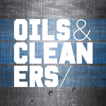 Oils & Cleaners